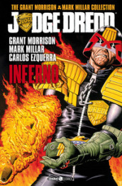 Judge Dredd. The Grant Morrison & Mark Millar collection. 1: Inferno