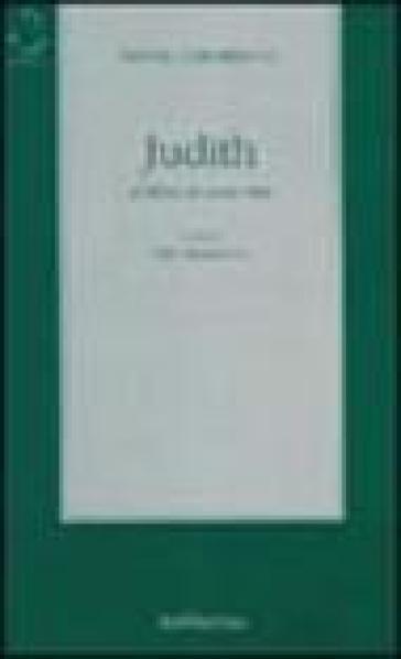 Judith. Il libro di una vita - Saverio Corradino |