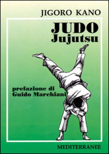 Judo jujutsu - Jigoro Kano |