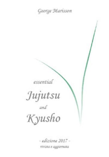 Jujitsu e Kyusho - George Marisson | Rochesterscifianimecon.com