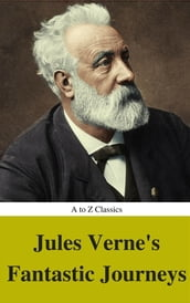 Jules Verne s Fantastic Journeys (A to Z Classics)