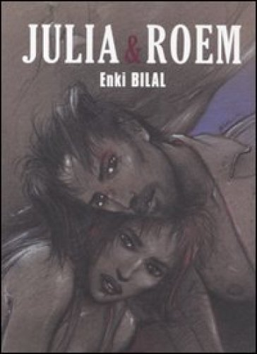 Julia & Roem - Enki Bilal  