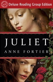 Juliet (Random House Reader s Circle Deluxe Reading Group Edition)