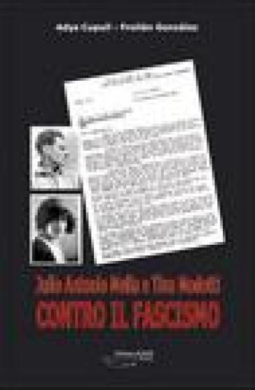 Julio Antonio Mella e Tina Modotti contro il fascismo - Froilan Gonzalez pdf epub