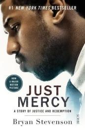Just Mercy (Film Tie-In Edition)