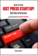 Just press start(up). Dall idea all impresa