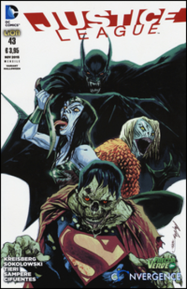 Justice League. Ediz. variant Halloween. 43. - Andrew Kreisberg  