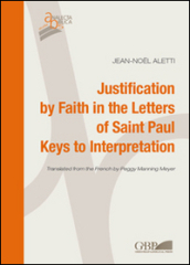Justification by faith in the letters of Saint Paul. Keys interpretation
