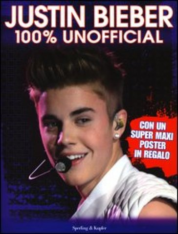 Justin Bieber. 100% unofficial. Con poster