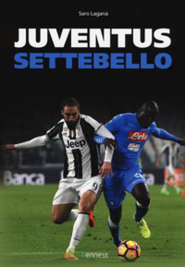 Juventus settebello