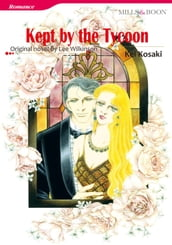 KEPT BY THE TYCOON (Mills & Boon Comics)