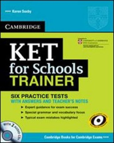 KET for school trainer. Practice tests without answers. Per le Scuole superiori