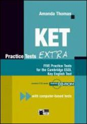 KET practice tests. Con CD Audio. Per la Scuola media