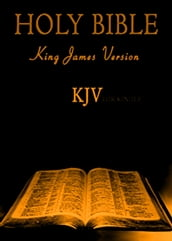 KJV 1611: Holy Bible [Old and New Testament]