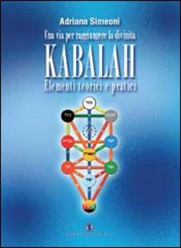 Kabalah. Elementi teorici e pratici - Adriana Simeoni pdf epub