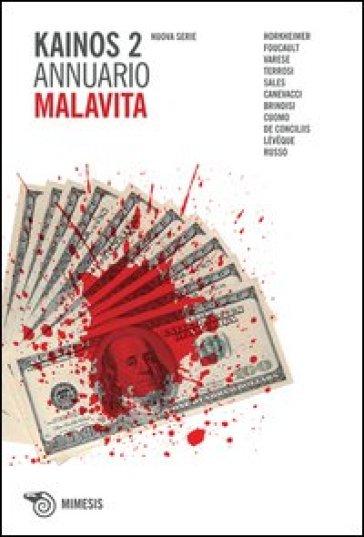 Kainos. 2: Malavita