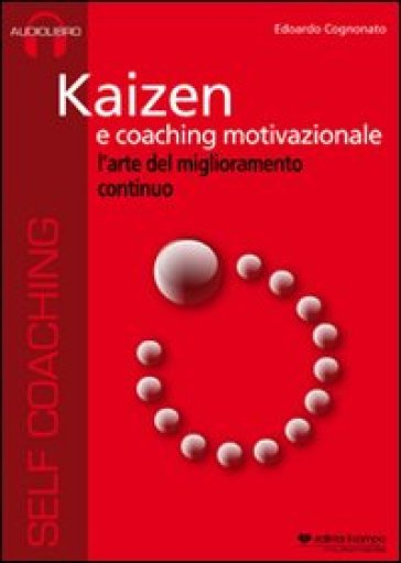 Kaizen e coaching internazionale. CD Audio
