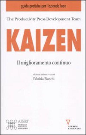 Kaizen. Il miglioramento continuo - L. Battezzati |