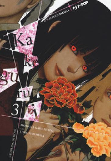 Kakegurui. 3. - Homura Kawamoto   Jonathanterrington.com