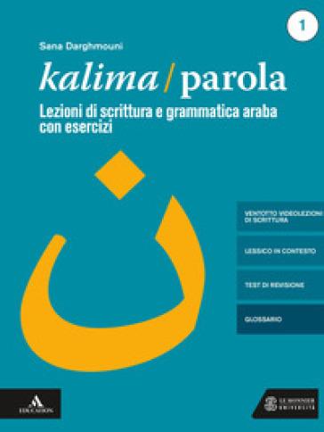 Kalima/Parola. Con libro digitale con 28 videolezioni di scrittura. Con CD-Audio - Sana Darghmouni | Jonathanterrington.com
