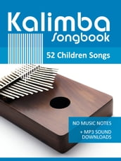 Kalimba Songbook - 52 Children Songs