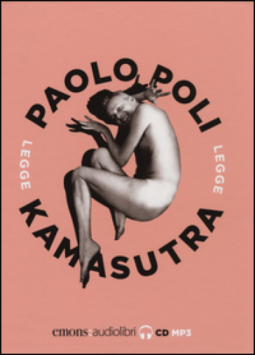 Kamasutra letto da Paolo Poli. Audiolibro. CD Audio formato MP3 - Mallanaga Vatsyayana pdf epub
