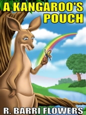 A Kangaroo s Pouch (A Children s Picture Book)