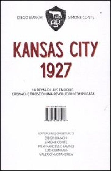 Kansas City 1927. Con CD Audio - Diego Bianchi   Thecosgala.com