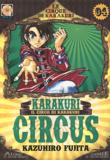 Karakuri Circus. 4. - Kazuhiro Fujita |