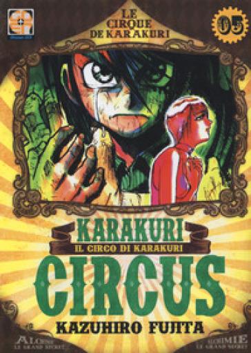 Karakuri Circus. 5. - Kazuhiro Fujita |