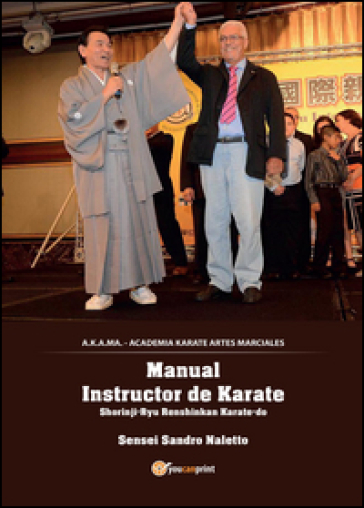 Karate Shorinji-ryu Renshinkan. Ediz. spagnola - Sandro Naletto |