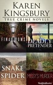 Karen Kingsbury True Crime Novels