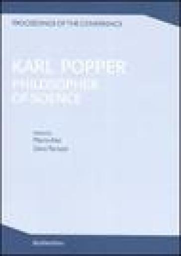 Karl Popper. Philosopher of scienze. Proceedings of the conference (Cesena, 27-30 ottobre 1994)
