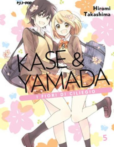 Kase & Yamada. 5. - Hiromi Takashima |