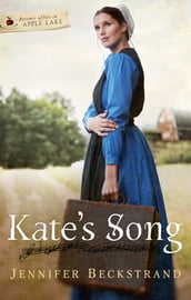 Kate s Song: Forever After in Apple Lake