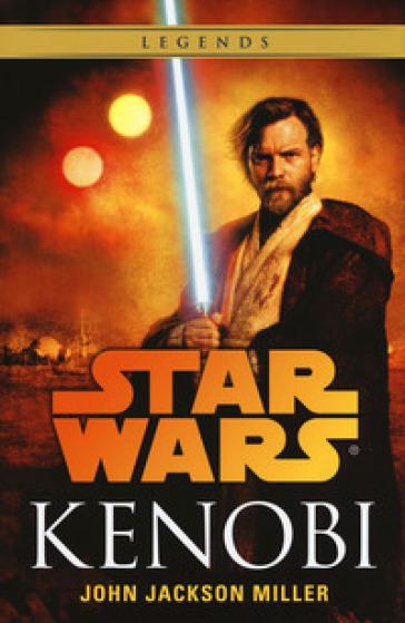 Kenobi. Star Wars - Miller John Jackson |