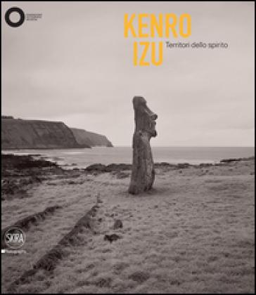Kenro Izu. Territori dello spirito. Ediz. italiana e inglese - F. Maggia | Rochesterscifianimecon.com