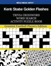 Kent State Golden Flashes Trivia Crossword Word Search Activity Puzzle Book