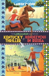 Kentucky Thriller and Rendezvous in Russia