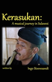 Kerasukan - a musical journey in Sulawesi