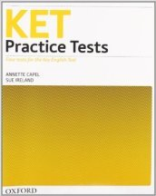 Ket practice tests. Without key. Con CD Audio. Per le Scuole superiori