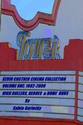 Kevin Costner Cinema Collection; Volume One: 1982-2000; High Rollers, Heroes & Home Runs