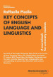 Key Concepts of English Language and Linguistics. A coursebook for university students