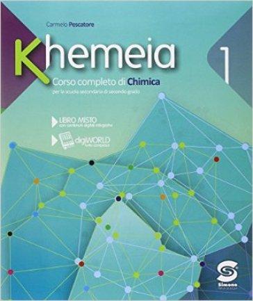 Khemeia. Con e-book. Con espansione online. Per le Scuole superiori. 1. - Carmelo Pescatore | Jonathanterrington.com