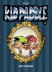 Kid Paddle - tome 16 - Kid N Roses