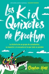 Kid Quixotes \ Los Kid Quixotes de Brooklyn (Spanish edition)