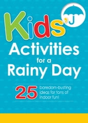 Kids  Activities for a Rainy Day