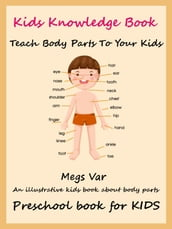 Kids Preschool Knowledge Enhancer: Teach All Body Parts To Your Kids