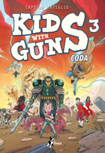 Kids with guns. 3. - Capitan Artiglio  
