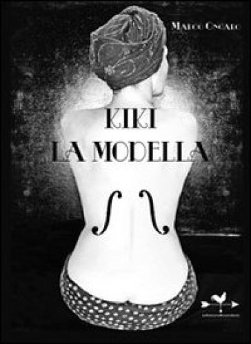Kiki La Modella - Marco Ongaro  